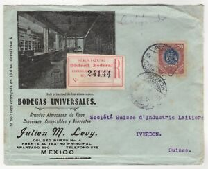 1907 Oct 22nd. Advertising Registered Cover. Mexico City to Yverdon, Switzerland