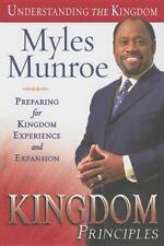 Kingdom Principles : Preparing for Kingdom Experience and Expansion
