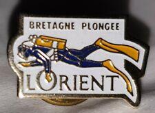 PIN'S PIN PLONGEE SOUS MARINE BRETAGNE PLONGEUR PALMÉ L'ORIENT DIVING AQUA MER