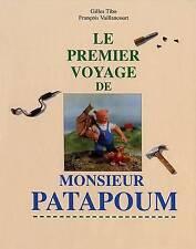 Le premier voyage de Monsieur Patapoum (French Edition) by Tibo, Gilles