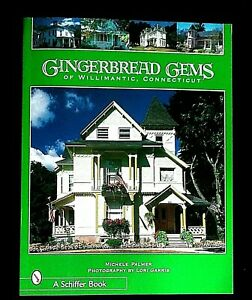 Gingerbread Gems of Willimantic, CT by Michele Palmer, PB, *Brand New*