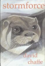 Stormforce, an Otters Tale - David Ronald John Chaffe - First Edition - SIGNE...
