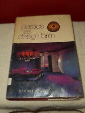 Plastics As Design Form by Thelma F Newman 1972 1st Edition hc/dj Ex-Lib Rare