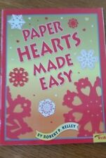 PAPER HEARTS? MADE EASY BY: ROBERT P. KELLEY~~FUN ACTIVITY!!