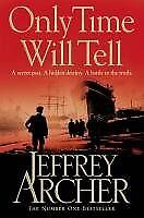 Only Time Will Tell By Jeffrey Archer. 9780330535663