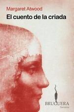 Cuento de La Criada, El (Bruguera Narrativa) (Spanish Edition)