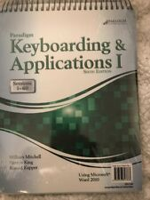 Paradigm Keyboarding And Applications I by William Mitchell