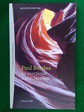 Paul BOWLES - LO SCORPIONE , Racconti d'Autore 34 - il Sole 24 ore (2012)