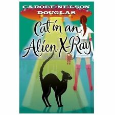 Cat in an Alien X-Ray: A Midnight Louie Mystery (Midnight Louie Myster-ExLibrary