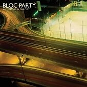 Bloc Party - Weekend in the City (2007)