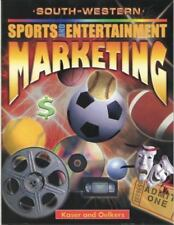 Sports and Entertainment Marketing by Kaser and Oelkers South-Western Publishing