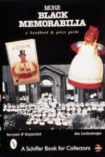 More Black Memorabilia: A Handbook with Prices (A Schiffer Book for-ExLibrary