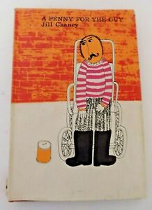 A Penny For The Guy Jill Chaney Hardback Book Dust Jacket 1970 1st Edition