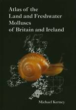 Atlas of Land and Freshwater Molluscs of Britain and Ireland, Kerney, Michael P.