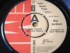 "RAY JACKSON - TAKE SOME TIME   7"" VINYL DEMO"