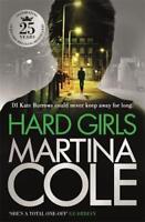 Hard Girls, Martina Cole, New