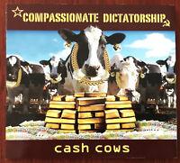Compassionate Dictatorship – Cash Cows CD Digipak – FMRCD284-0310 – Mint