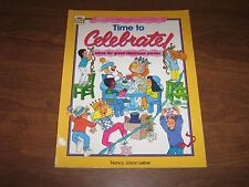 Time to Celebrate!: Ideas for Great Classroom Parties by Nancy Leber 1992 PB
