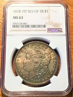 1878 7tf Rev of 78 Morgan Dollar - NGC MS 63 TONED! - High Quality Scans #4001