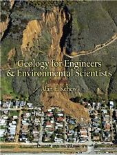 Geology for Engineers and Environmental Scientists (3rd Edition) by Kehew, Alan