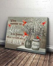 Cardinal When Someone We Love Is In Heaven Satin Landscape Canvas 0.75In