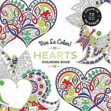 Vive Le Color! Hearts (Adult Coloring Book): Color In; De-stress (72 Tear-out Pa