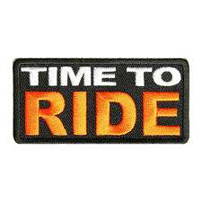 Embroidered Time to Ride Sew or Iron on Patch Biker Patch
