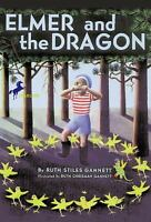 Elmer and the Dragon (My Father's Dragon) by Gannett, Ruth Stiles