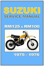 SUZUKI Workshop Manual RM125 RM125M RM125S 1975 and RM100 RM125A RM100A 1976