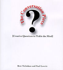 The Conversation Piece: Creative Questions to Tickle the Mind by Nicholaus: Used