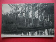 ORRY-LA-VILLE  :  Le Viaduc.......VO.1916.