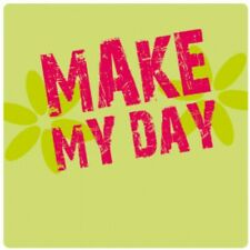 Motivation - Make My Day Poster-Sticker Aufkleber (9x9cm) #99663