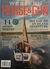 Western Horse & Gun June July 2017 Set Sail Island Adventure FREE SHIPPING sb
