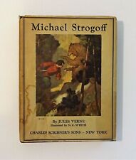 1927 Michael Strogoff by Jules Verne, NC WYETH Color Illust, Dust Jacket, VG