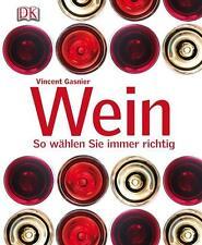 Wein von Vincent Gasnier (2012, Gebundene Ausgabe)