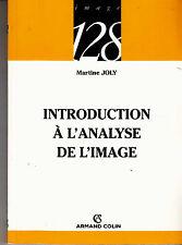 Introduction à l'analyse de l'image par Martine Joly (Paperback, 2006)