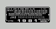 HONDA CT70 1981  HEADTUBE TAG  / REPRO DECAL