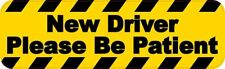 10in X 3in Driver Please Be Patient Bumper Sticker