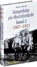 Band 2 - Langensalza als Garnisonstadt 1906-1921 (Gustav Thauß)