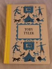 TOBY TYLER OR TEN WEEKS WITH A CIRCUS BY JAMES OTIS 1958 JUNIOR DELUXE EDITIONS
