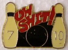 Hat Lapel Pin sports Bowling 7 10 split Oh Sh!t NEW