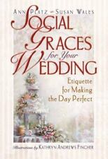Social Graces for Your Wedding Ann Platz, Susan Wales Hardcover Used - Very Goo