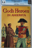 GOD'S HEROES IN AMERICA (1956)  Catechetical Guild VARIANT CGC 9.4 Silver Age