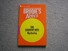 Brodie's Notes on William Wycherley's Country Wife by Graham Handley