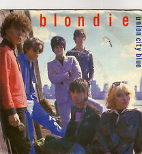 Blondie - Union City Blue / Living in the real world; France