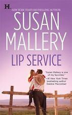 Lip Service by Susan Mallery (2009, Paperback)