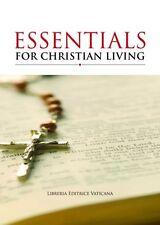 Essentials for Christian Living by Libreria Editrice Vaticana