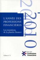 Les mutations de la planète finance - Volume 5 (Français) Broché – 4 mars