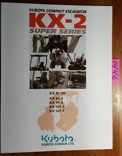 Kubota KX-2 Super KX41-2V KX61-2 KX91-2 KX121-2 KX161-2 Excavator Brochure