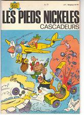 Pieds Nickelés n°77 Cascadeurs. PELLOS 1973. Neuf